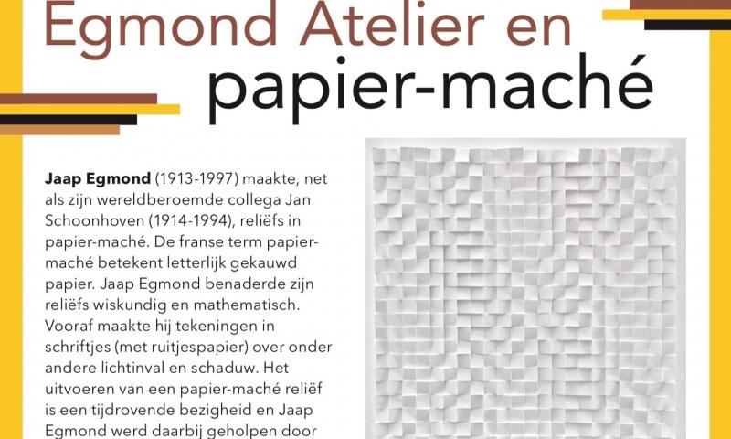Egmond Atelier and papier-mâché